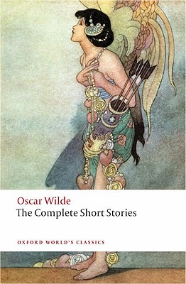 The Complete Short Stories By Wilde, Oscar/ Sloan, John (EDT)