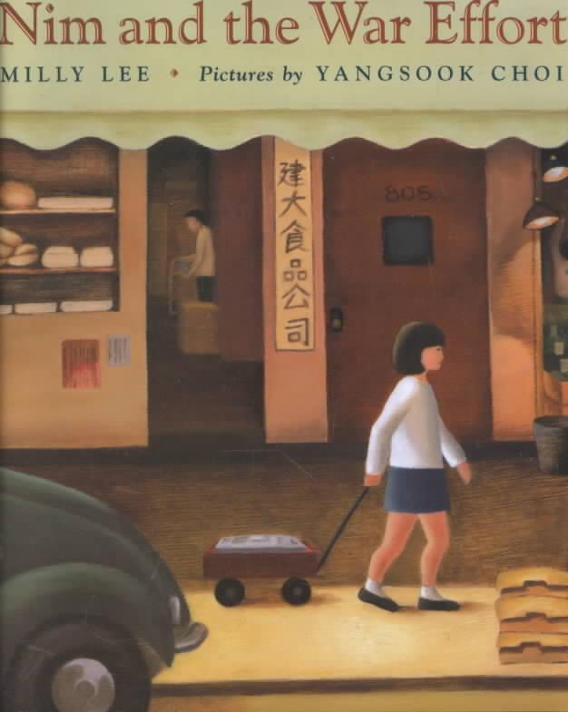 Nim and the War Effort By Lee, Milly/ Choi, Yangsook (ILT)